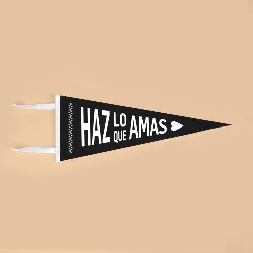Banderín Haz lo que Amas