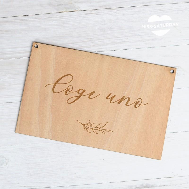 Cartel madera Coge uno Botanic