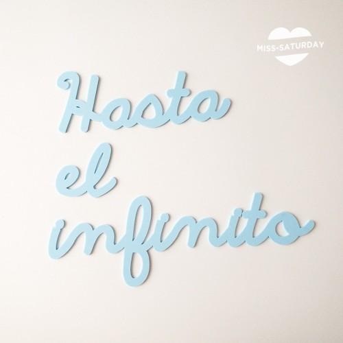 Letrero Hasta el infinito