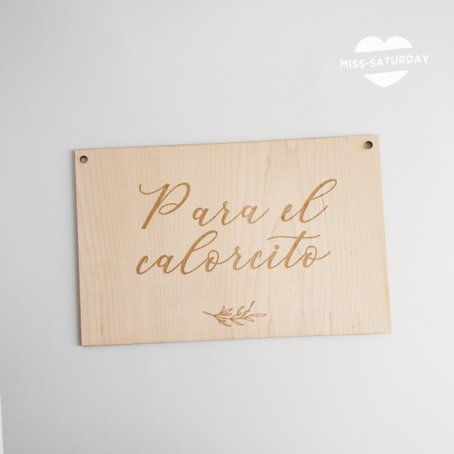 Cartel madera Calorcito Botanic